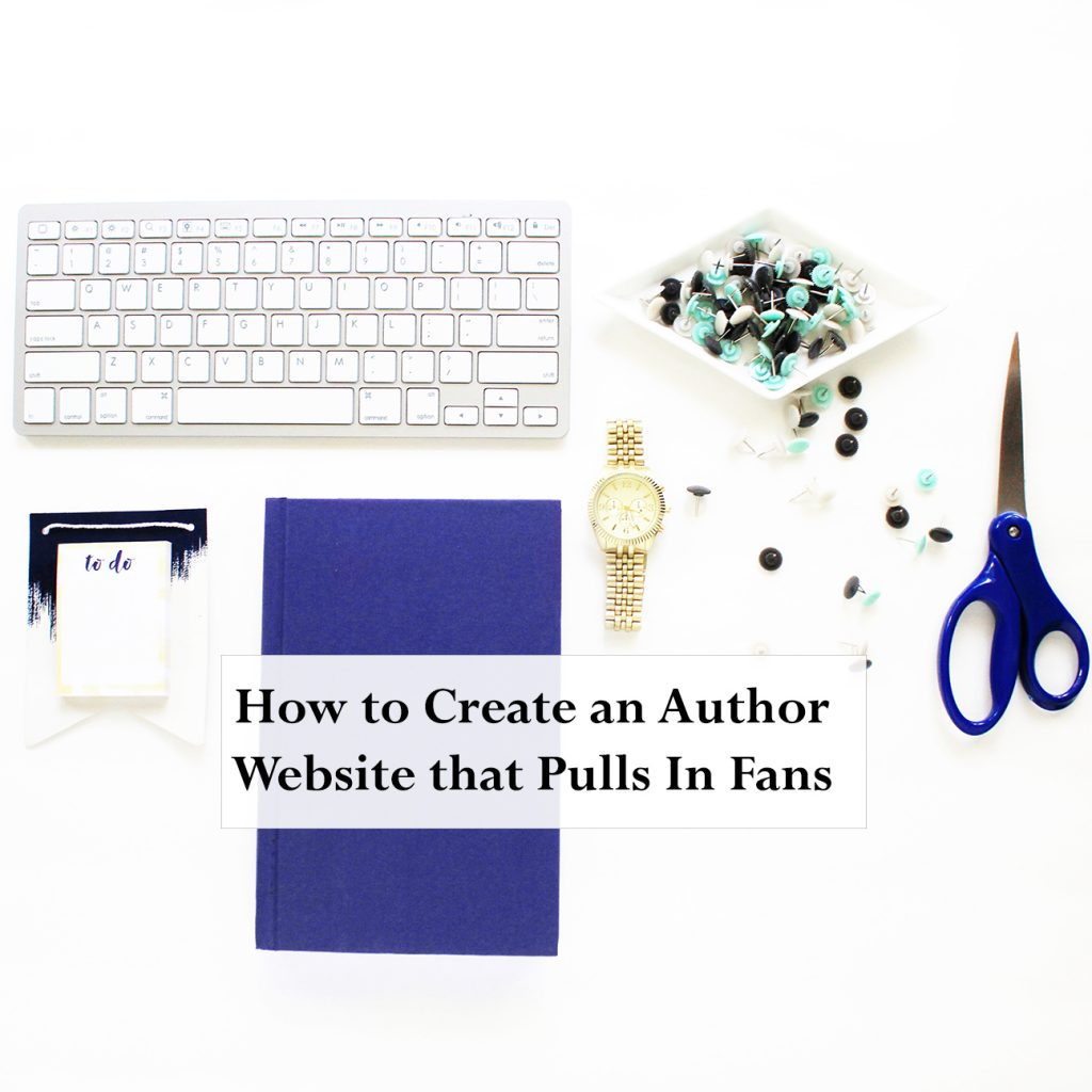 how-to-create-a-website-that-pulls-in-your-fans