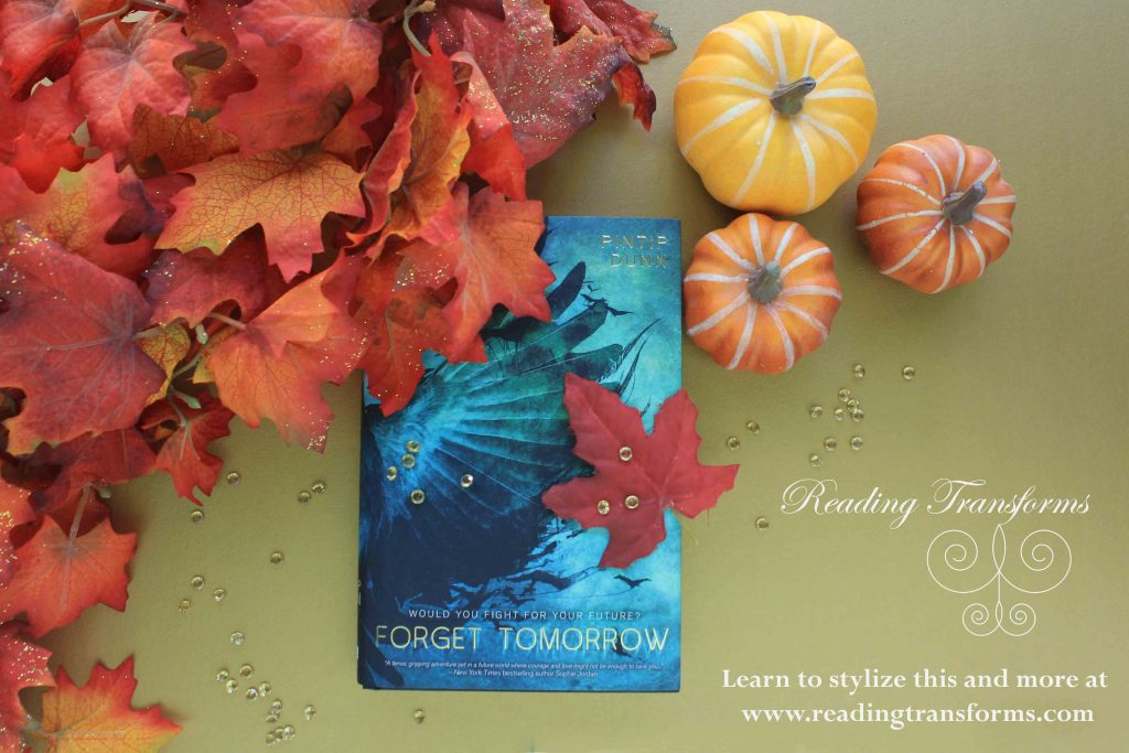 fall books-forget tomorrow by pintip dunn