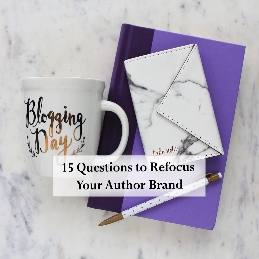blog-15-questions-to-refocus-your-author-brand