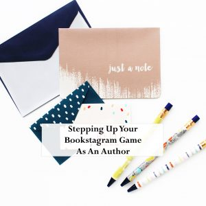blog-stepping-up-your-bookstagram-game-as-an-author